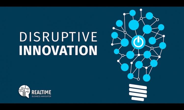 DISRUPTIVE INNOVATION: nuovi scenari di crescita per le aziende