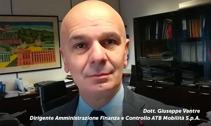 Dott. Giuseppe Ventre -   Dirigente Amministrazione Finanza e Controllo ATB Mobilità S.p.A.